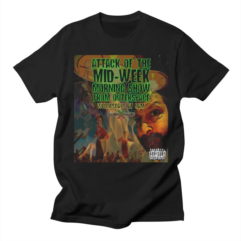 Attack of the Mid-Week Morning Show from Outerspace Men's Regular T-Shirt by ALIEN X GEAR