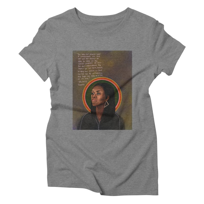 Michelle Obama Women's Triblend T-Shirt by Alison Sommer's Artist Shop