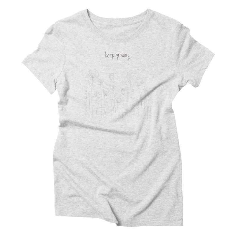 Growing Women's T-Shirt by Alison Sommer's Artist Shop