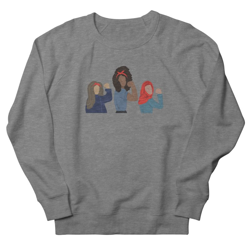 We Can Do It Women's French Terry Sweatshirt by Alison Sommer's Artist Shop