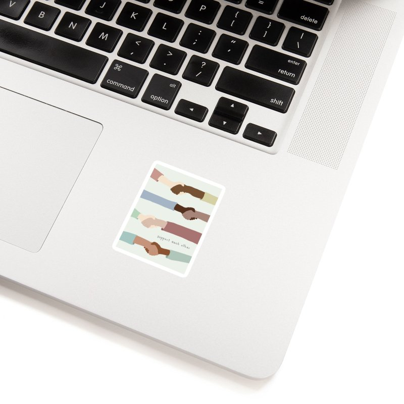 Support Each Other Accessories Sticker by Alison Sommer's Artist Shop