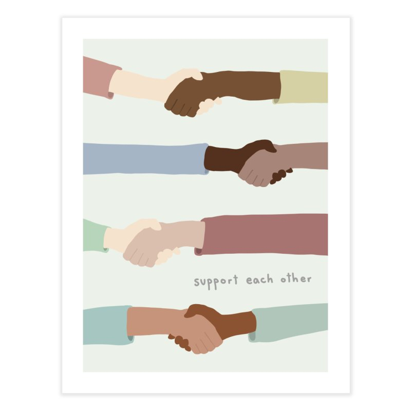 Support Each Other Home Fine Art Print by Alison Sommer's Artist Shop
