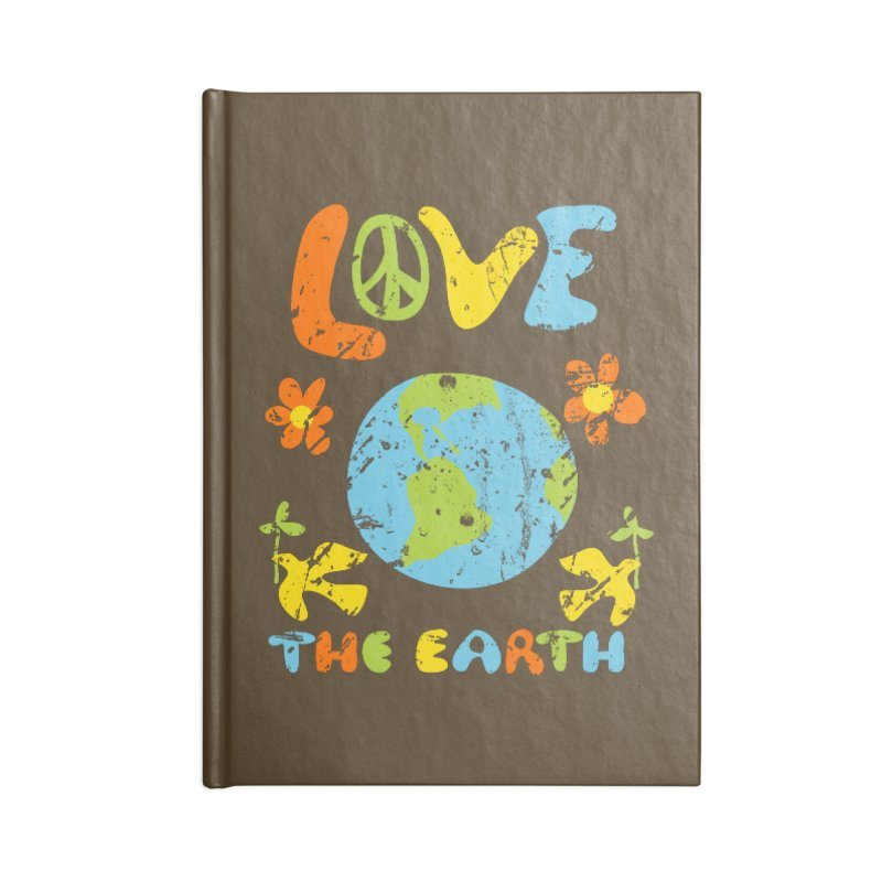 Love the Earth Accessories Notebook by Alissa's Artist Shop
