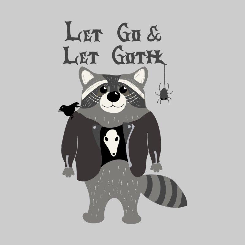 Let Go & Let Goth Men's T-Shirt by Alissa's Artist Shop
