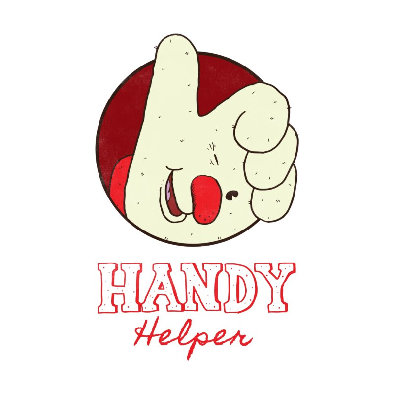 Handy Helper by Zach Woomer's Little Shop