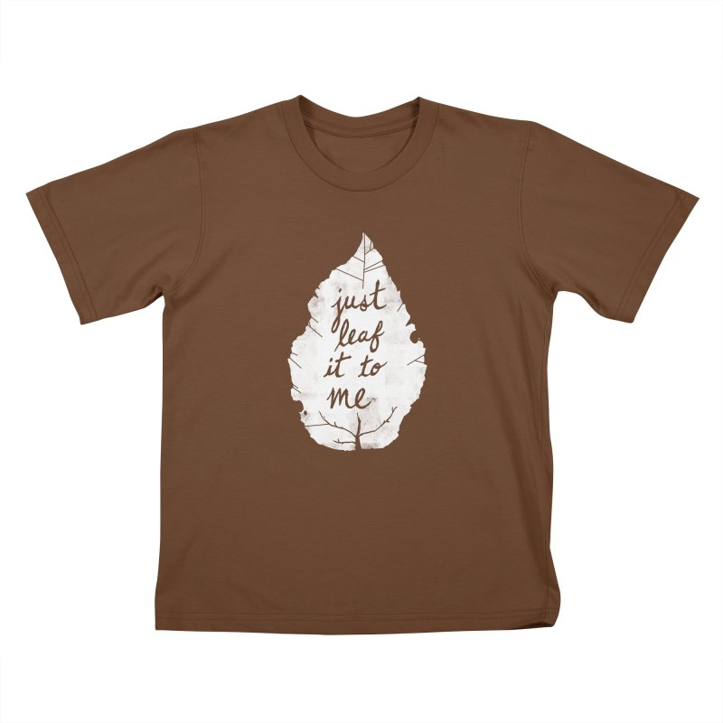 Just Leaf It to Me Kids T-Shirt by Zach Woomer's Little Shop