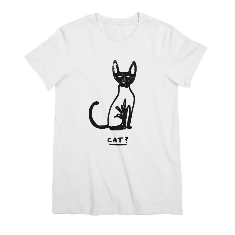 Cat? Women's Premium T-Shirt by Zach Woomer's Little Shop