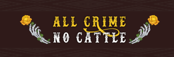 All Crime No Cattle Shop Logo
