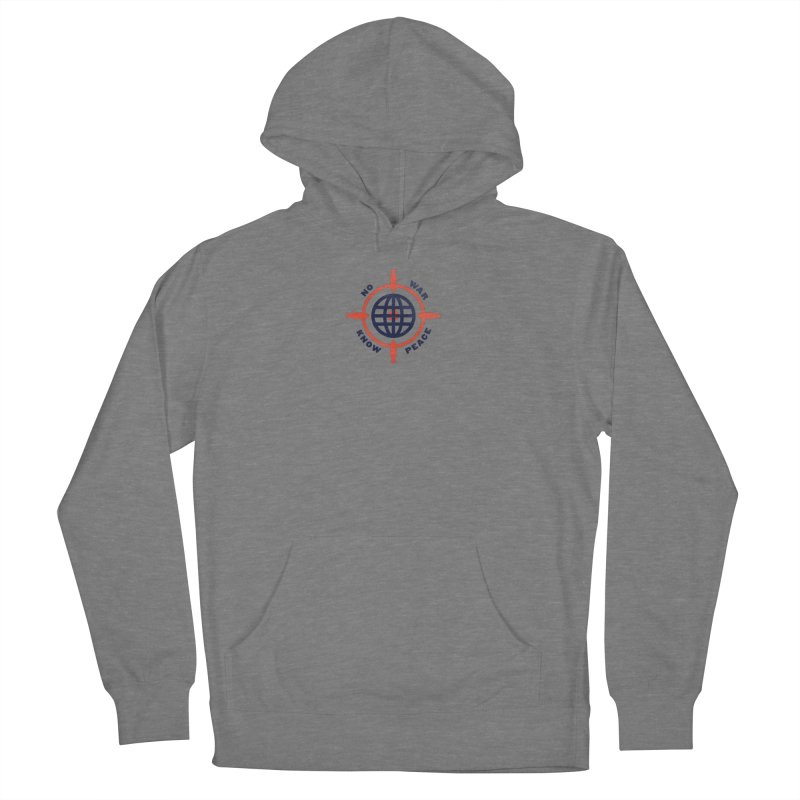 No War, Know Peace Women's French Terry Pullover Hoody by Alleviate Apparel & Goods