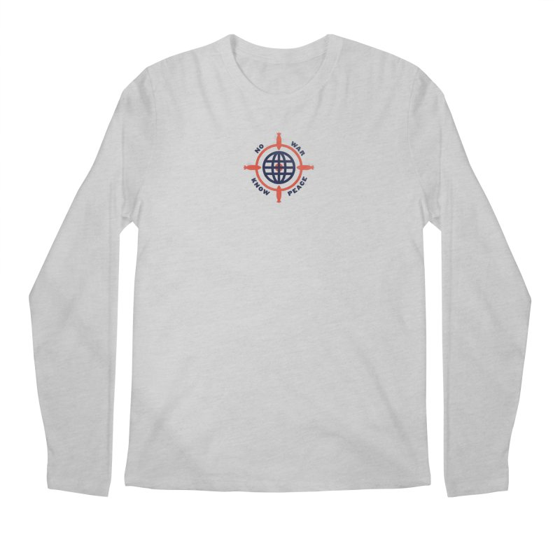 No War, Know Peace Men's Longsleeve T-Shirt by Alleviate Apparel & Goods