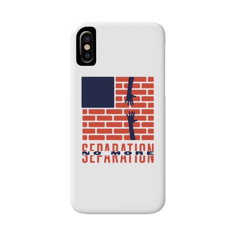 No More Separation Accessories Phone Case by Alleviate Apparel & Goods