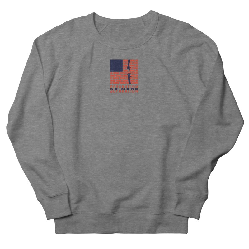 No More Separation Women's French Terry Sweatshirt by Alleviate Apparel & Goods