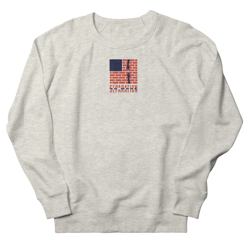 No More Separation Men's French Terry Sweatshirt by Alleviate Apparel & Goods