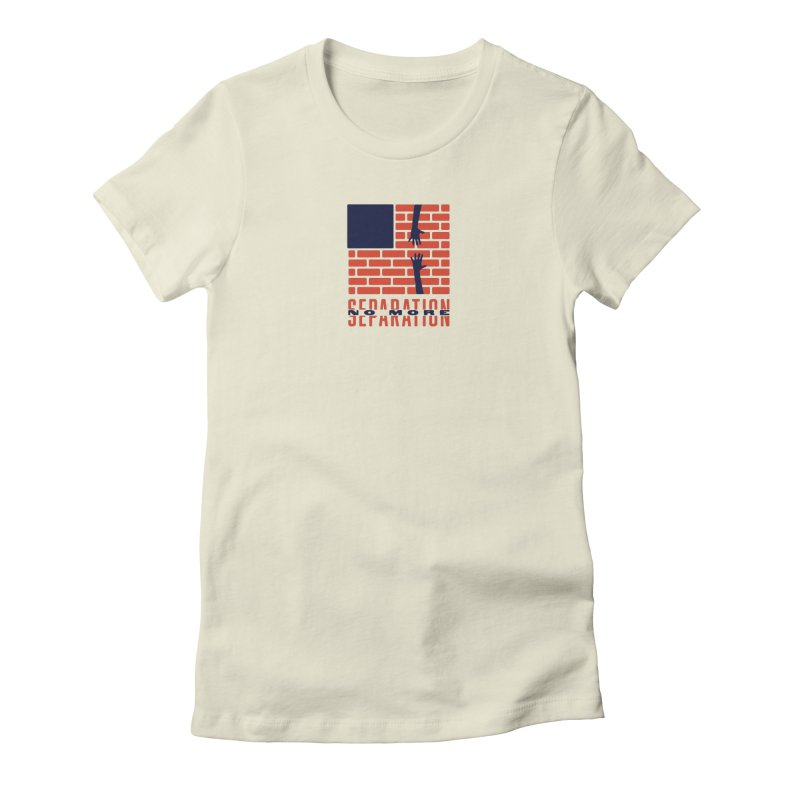 No More Separation Women's Fitted T-Shirt by Alleviate Apparel & Goods