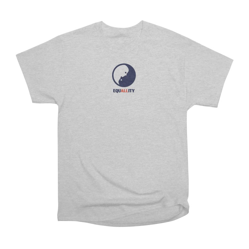 Equallity Women's Heavyweight Unisex T-Shirt by Alleviate Apparel & Goods