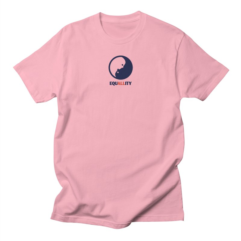 Equallity Women's Regular Unisex T-Shirt by Alleviate Apparel & Goods