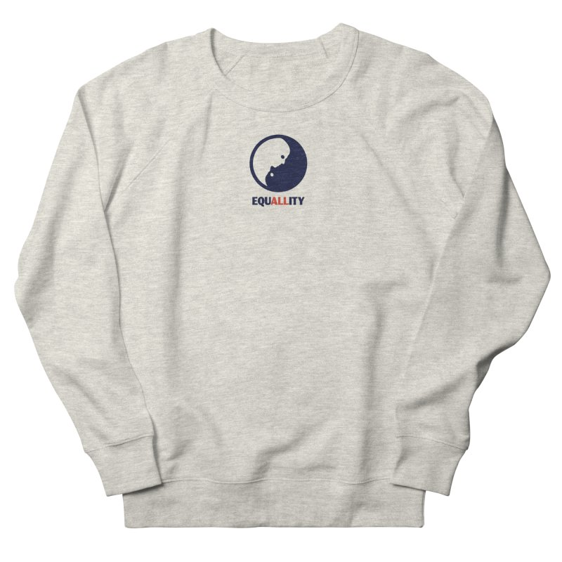 Equallity Women's Sweatshirt by Alleviate Apparel & Goods