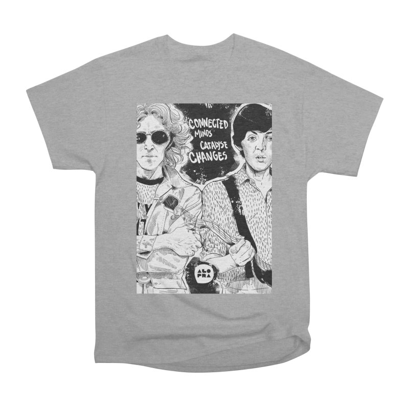 Alopra`s John and Paul | Connected Minds Catalyse Changes Women's Heavyweight Unisex T-Shirt by Alopra's Shop