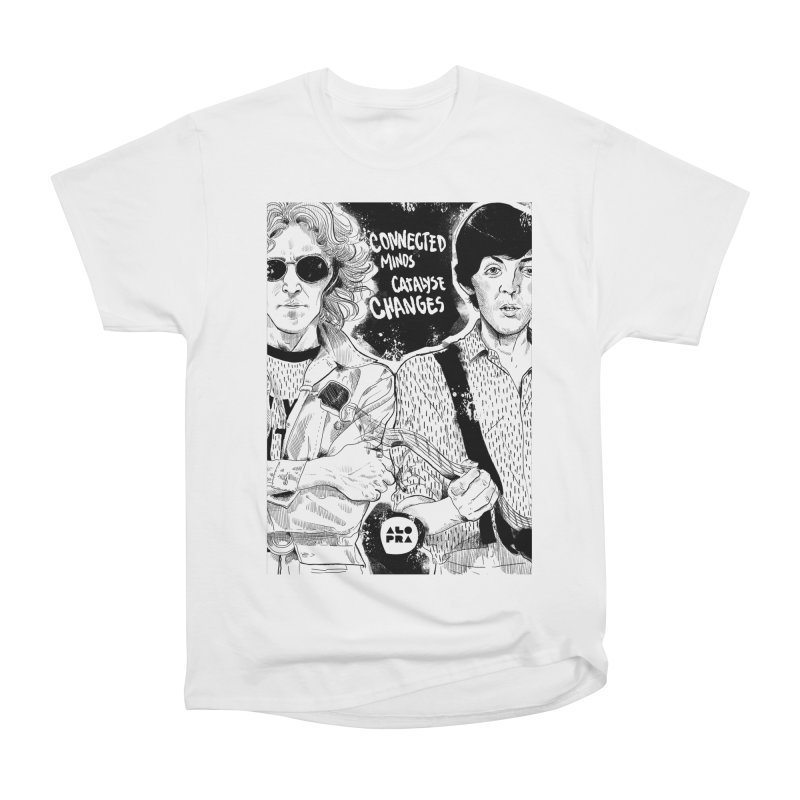 Alopra`s John and Paul   Connected Minds Catalyse Changes Women's Heavyweight Unisex T-Shirt by Alopra's Shop
