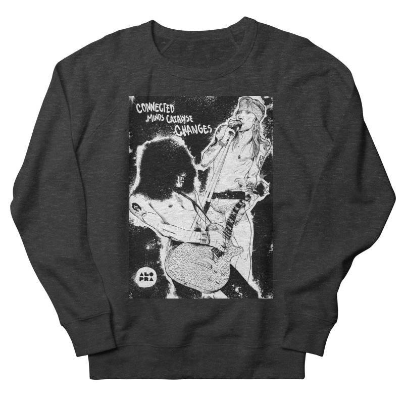 Alopra`s Axl and Slash   Connected Minds Catalyse Changes Women's Sweatshirt by Alopra's Shop