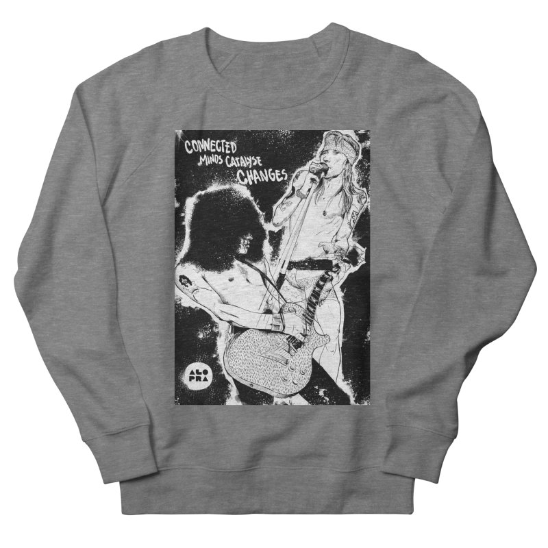 Alopra`s Axl and Slash | Connected Minds Catalyse Changes Women's French Terry Sweatshirt by Alopra's Shop