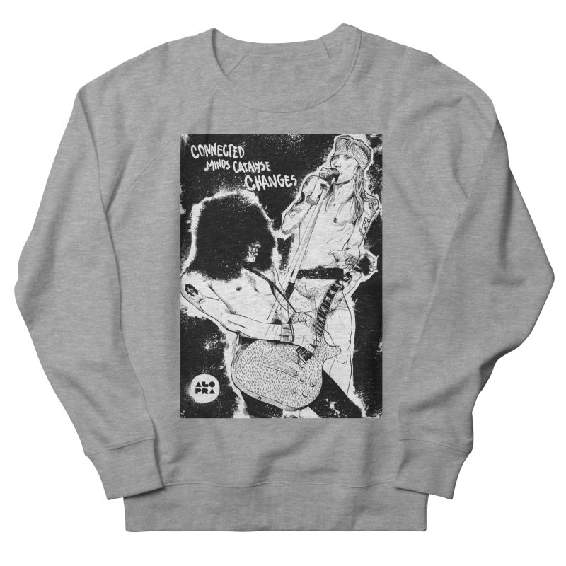 Alopra`s Axl and Slash | Connected Minds Catalyse Changes Men's French Terry Sweatshirt by Alopra's Shop