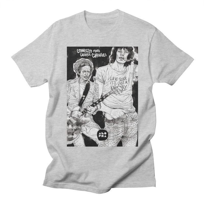 Alopra Studio`s Jagger and Richards | Connected Minds Catalyse Changes Women's Regular Unisex T-Shirt by Alopra's Shop