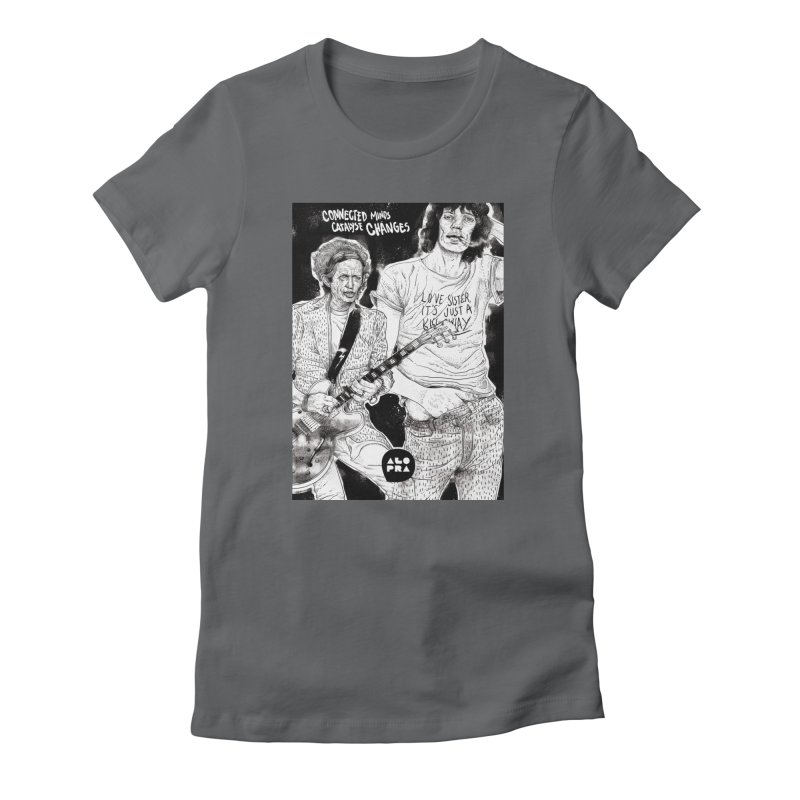 Alopra Studio`s Jagger and Richards   Connected Minds Catalyse Changes Women's T-Shirt by Alopra's Shop