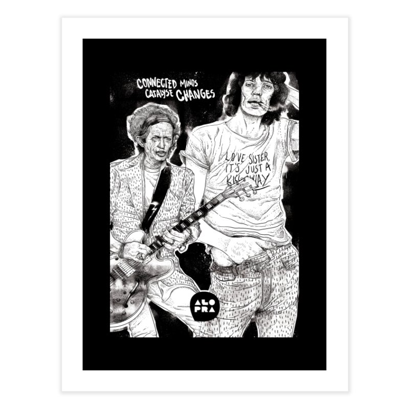 Alopra Studio`s Jagger and Richards | Connected Minds Catalyse Changes Home Fine Art Print by Alopra's Shop