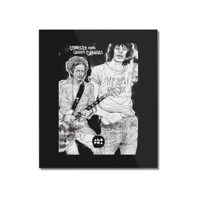 Alopra Studio`s Jagger and Richards | Connected Minds Catalyse Changes Home Mounted Acrylic Print by Alopra's Shop