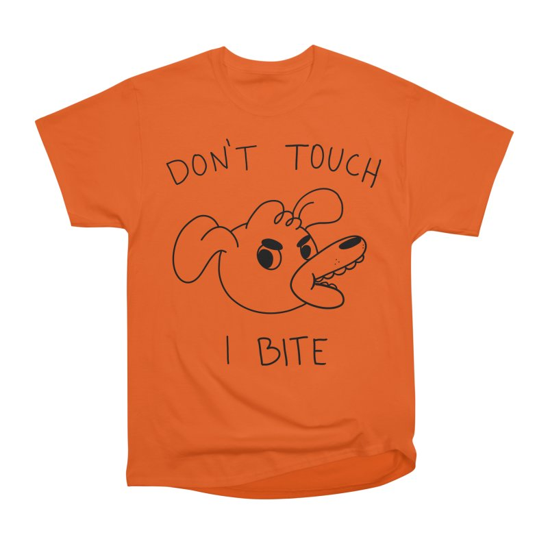 Don't touch, I bite! Women's Heavyweight Unisex T-Shirt by Alpacaramba!