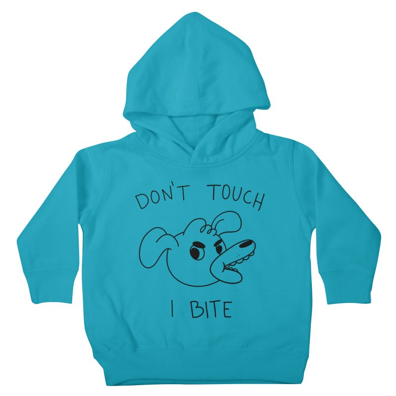 Don't touch, I bite! Kids Toddler Pullover Hoody by Alpacaramba!