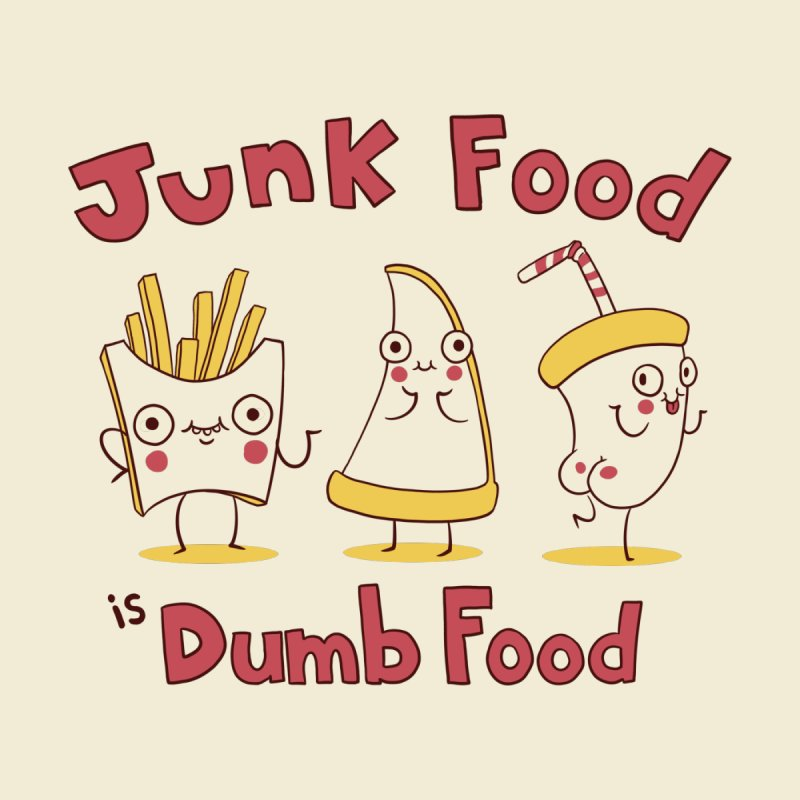 JUNK FOOD IS DUMB FOOD Kids T-Shirt by Alpacaramba!