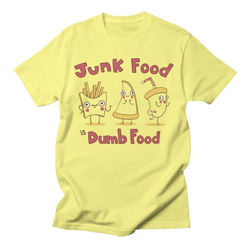 JUNK FOOD IS DUMB FOOD Men's T-Shirt by Alpacaramba!