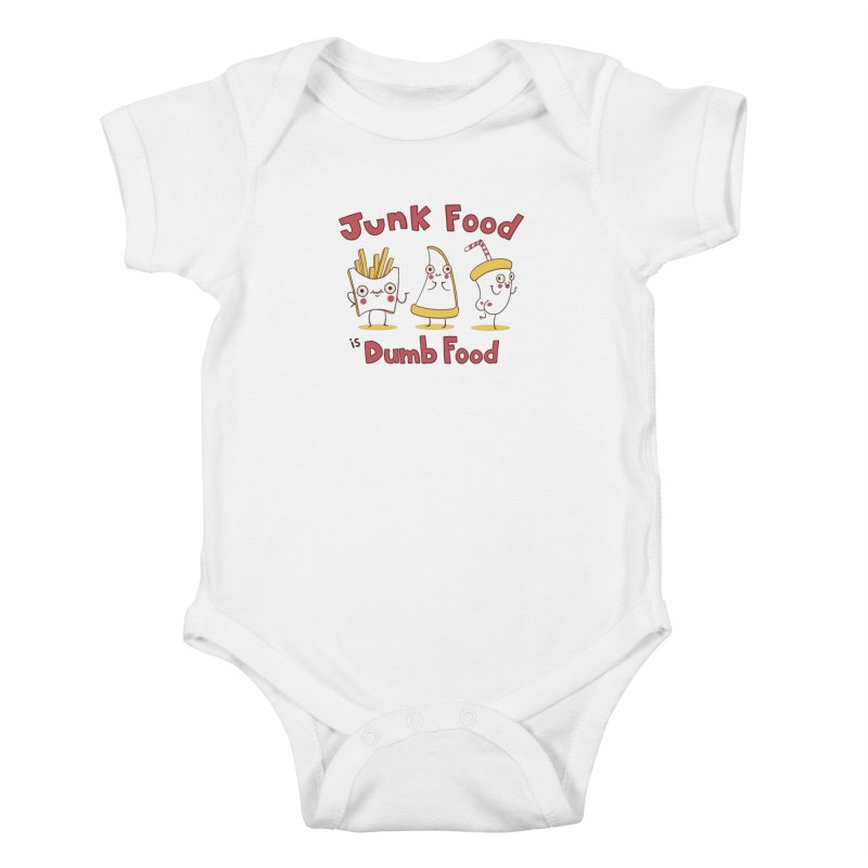 JUNK FOOD IS DUMB FOOD Kids Baby Bodysuit by Alpacaramba!