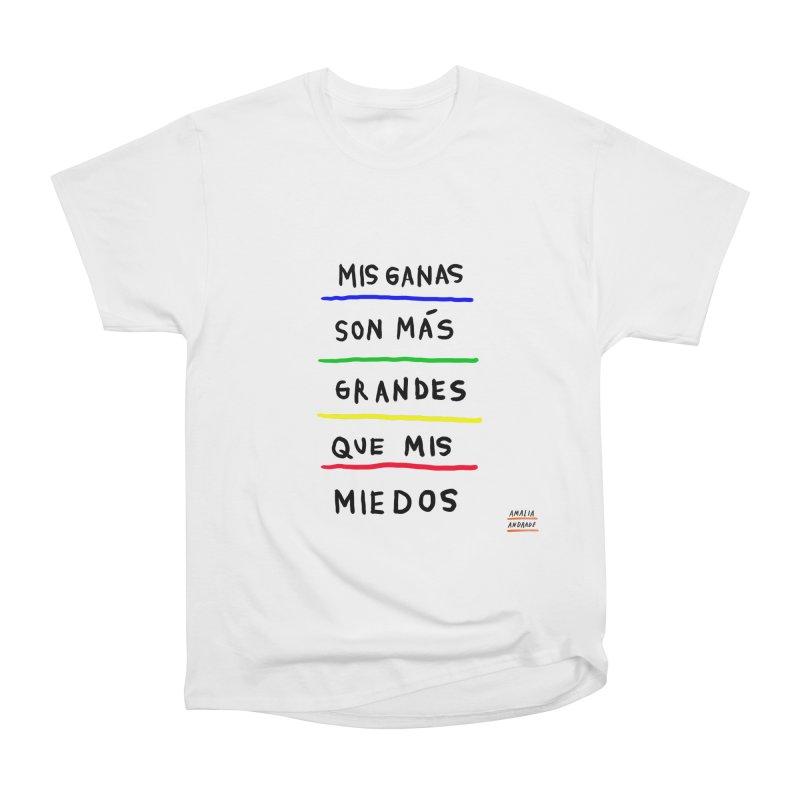 Mis ganas son más grandes que mis miedos Men's Heavyweight T-Shirt by Amalia Andrade