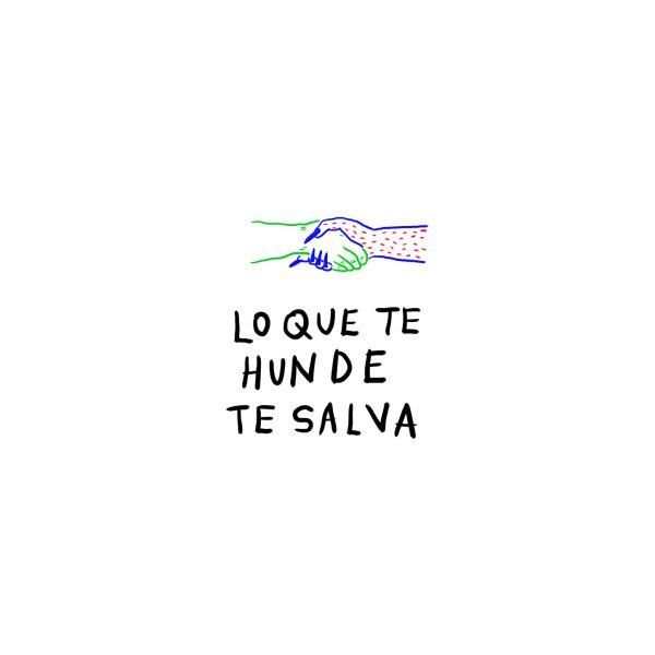 image for Lo que te hunde te salva