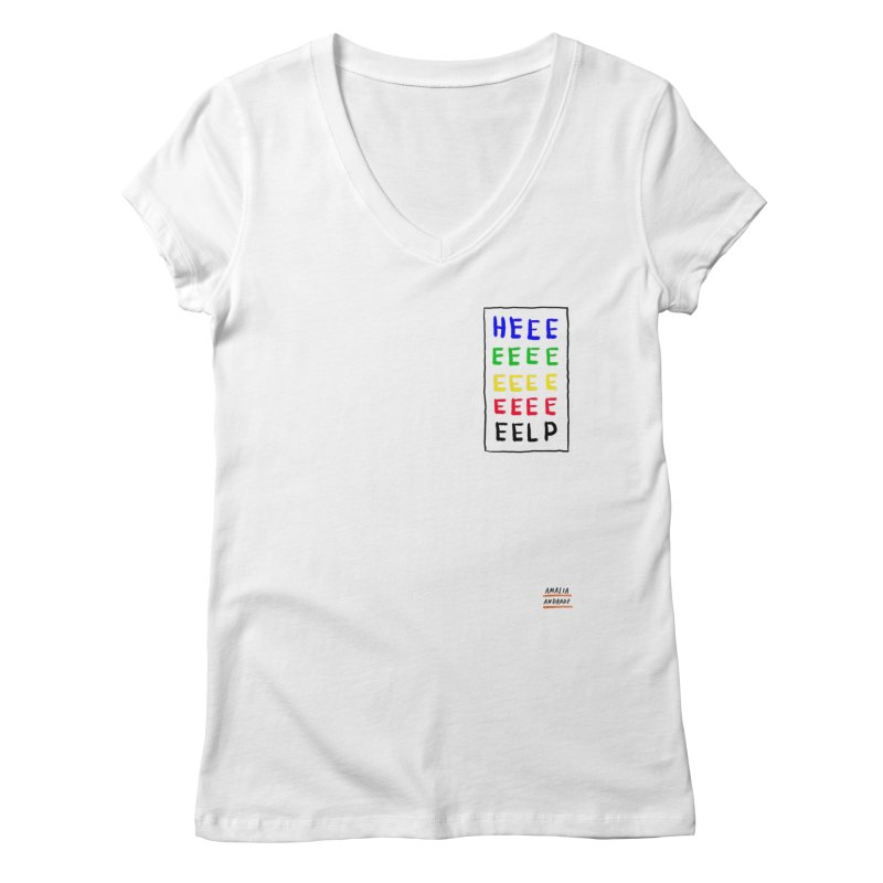 HEEEEEEEELP Women's V-Neck by Amalia Andrade