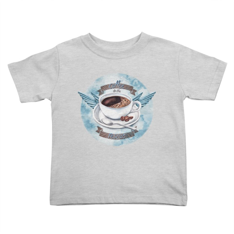 Coffee to the rescue! Kids Toddler T-Shirt by amandadilworth's Artist Shop