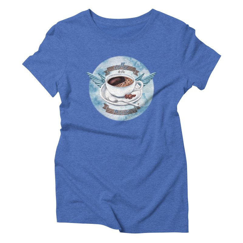Coffee to the rescue! Women's Triblend T-shirt by amandadilworth's Artist Shop