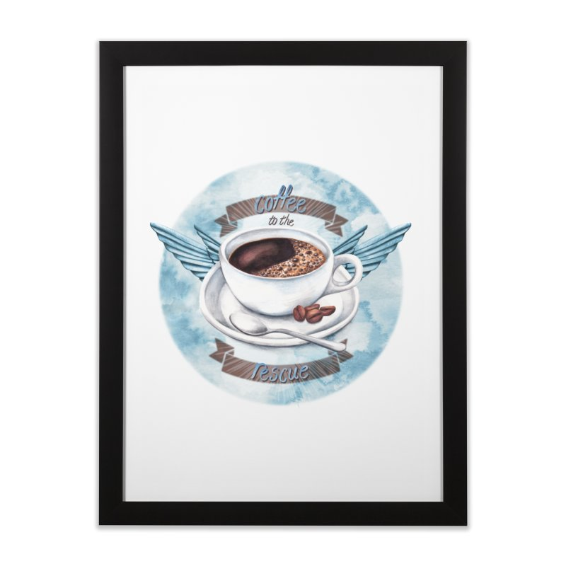 Coffee to the rescue! Home Framed Fine Art Print by amandadilworth's Artist Shop