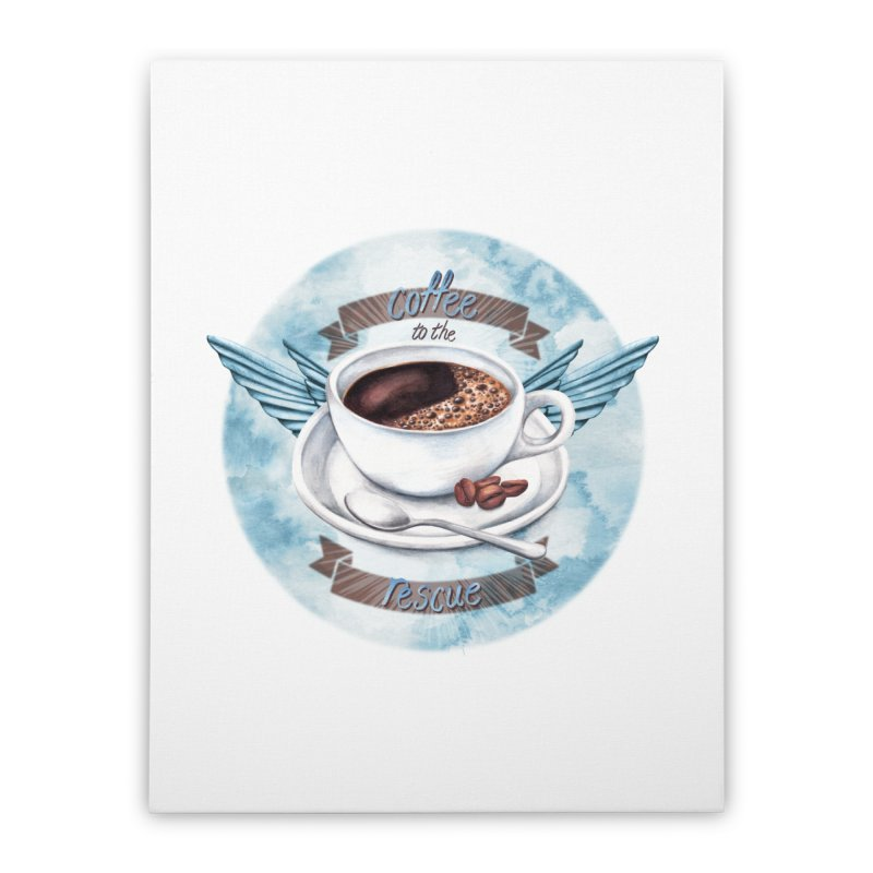 Coffee to the rescue! Home Stretched Canvas by amandadilworth's Artist Shop