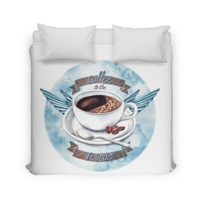 Coffee to the rescue! Home Duvet by amandadilworth's Artist Shop