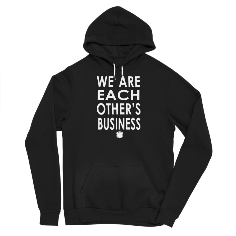 We Are Each Others Biz Men's Pullover Hoody by Amanda Seales