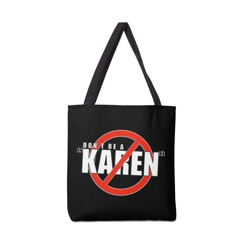 DON'T BE A KAREN Accessories Bag by Amanda Seales