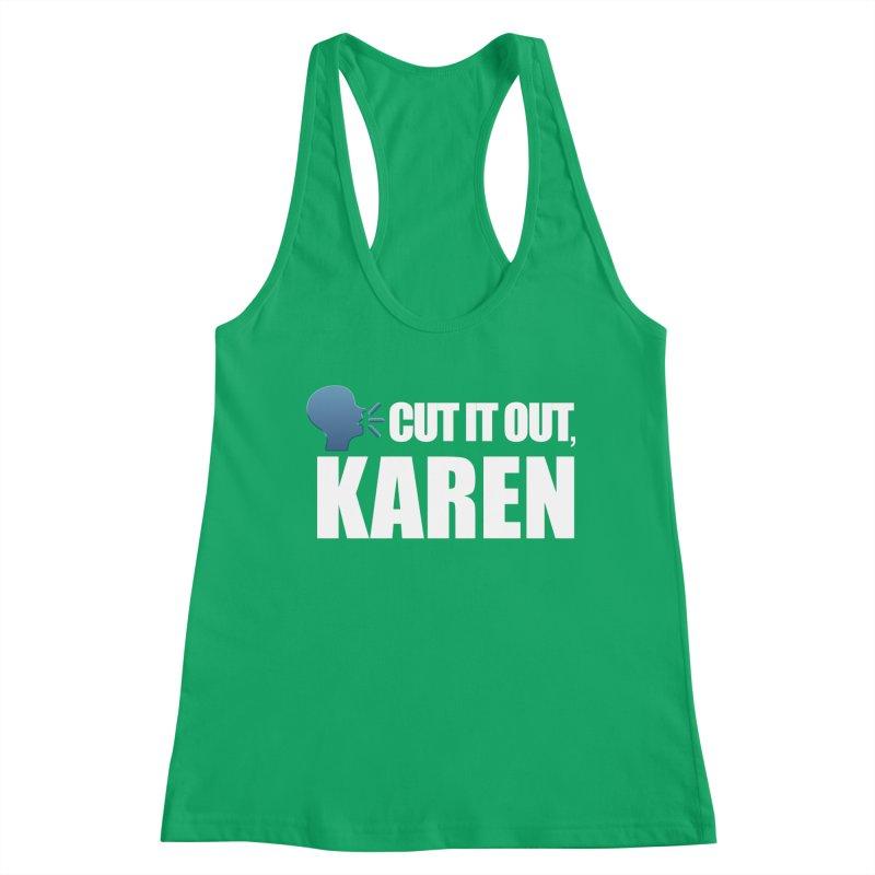 Cut it Out, Karen Women's Tank by Amanda Seales