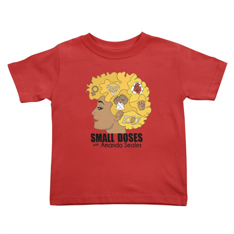 Small Doses Kids Toddler T-Shirt by amandaseales's Artist Shop
