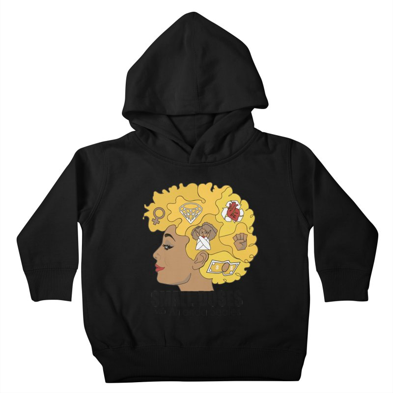 Small Doses Kids Toddler Pullover Hoody by Amanda Seales