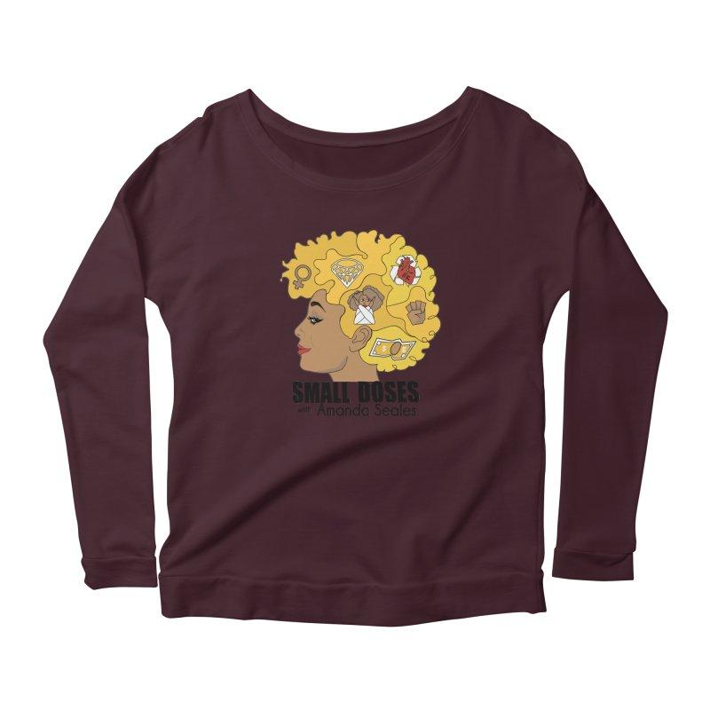 Small Doses Women's Longsleeve T-Shirt by Amanda Seales