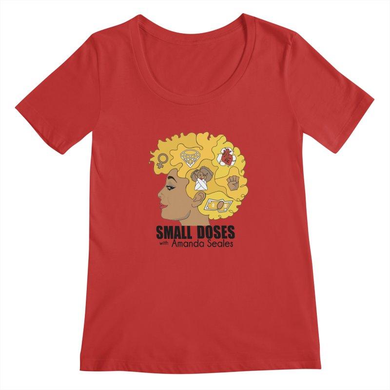 Small Doses Women's Regular Scoop Neck by amandaseales's Artist Shop